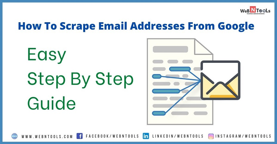 How To Scrape Email Addresses From Google 2020 [Easy Guide]
