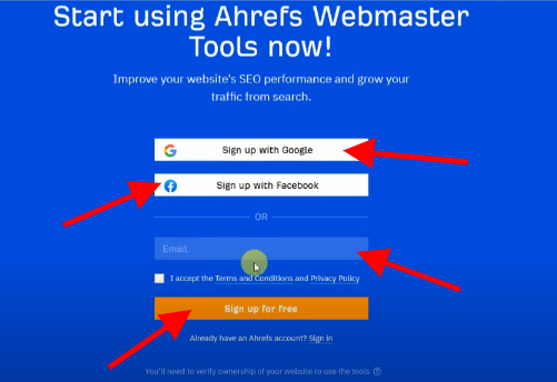 signup with gmail, facebook or email ahrefs webmaster tool