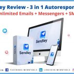 Sendley Review - Unlimited Emails, Messenger, & SMS