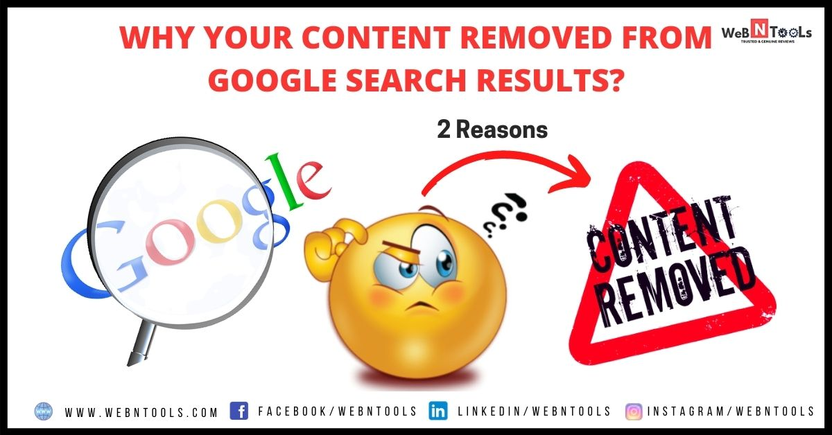 2 Reasons - Why Getting Content Removed From Google Search Results?
