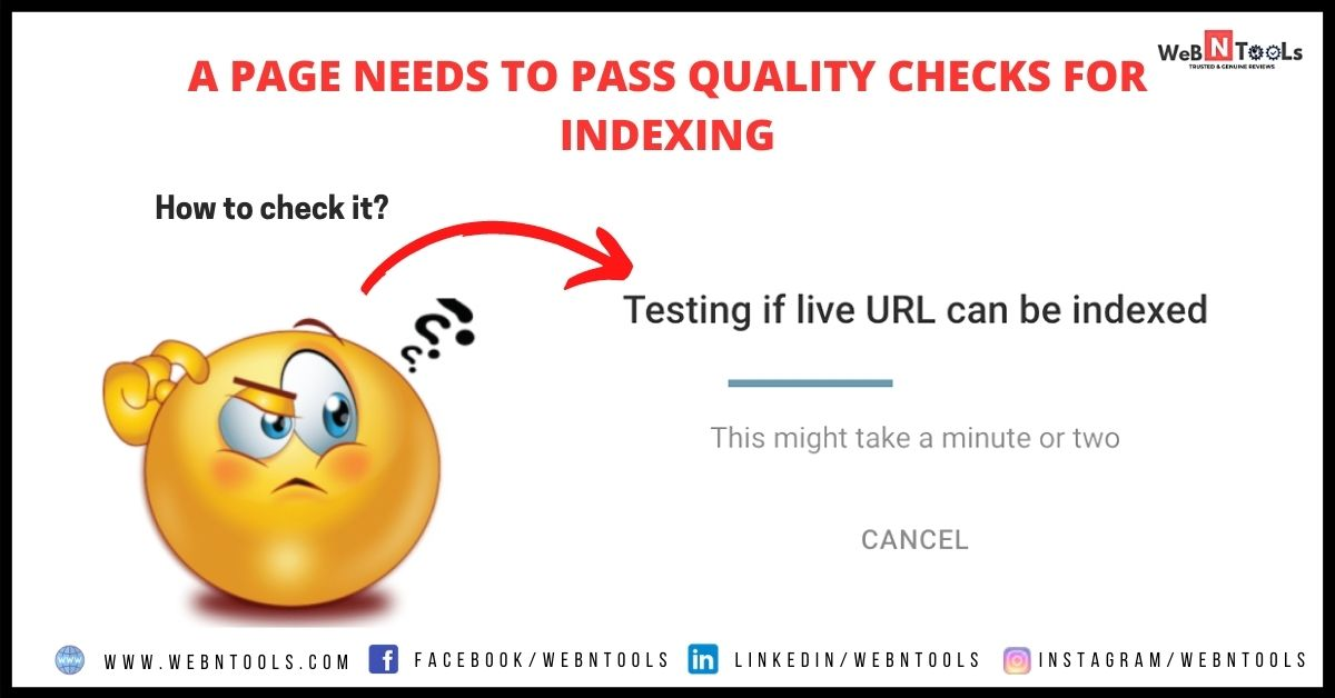 A Page Needs To Pass Quality Checks For Indexing - Google April 2021 Update