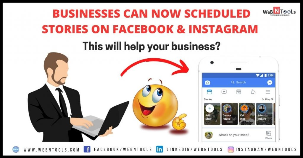 Businesses Can Now Scheduled Stories On Facebook & Instagram