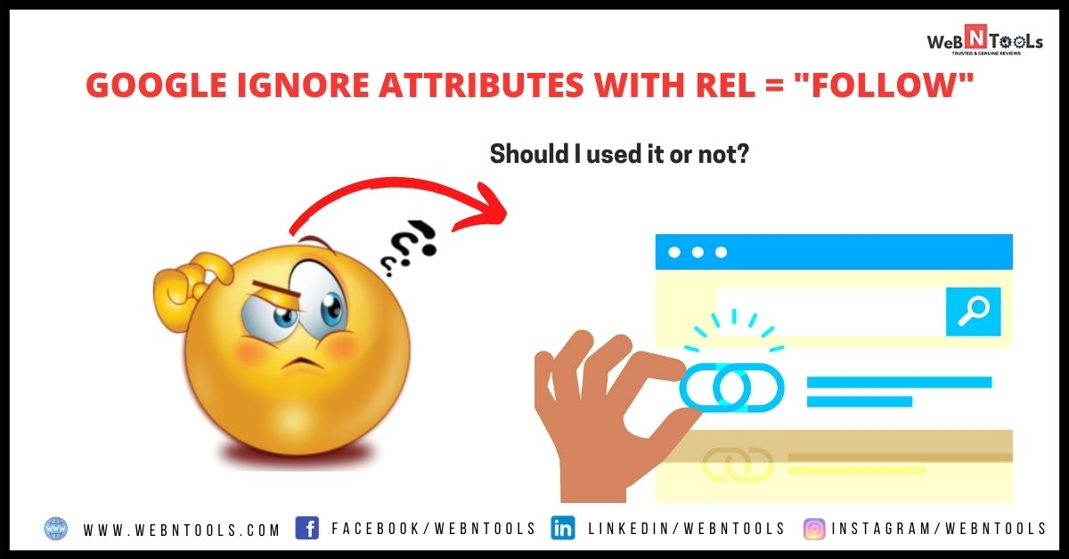 Google Ignore Attributes With Rel follow- April 2021 Update