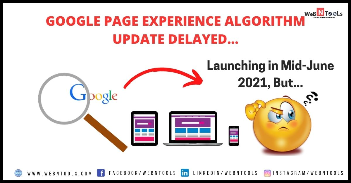 Google Page Experience Algorithm Update Delayed, Launching in Mid-June 2021