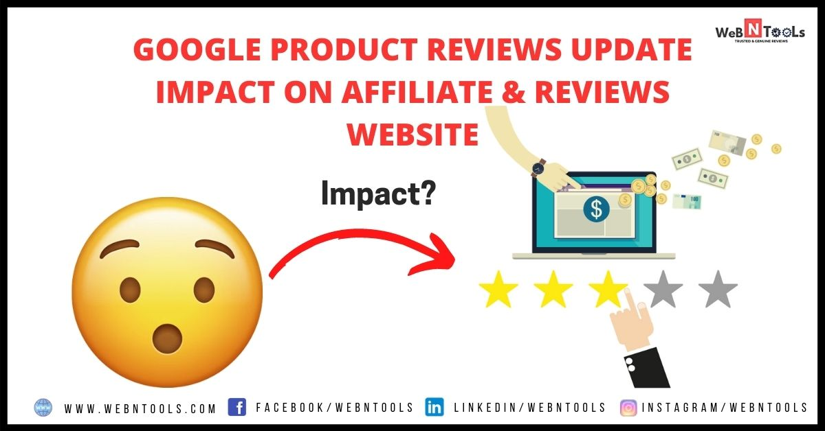 Google Product Reviews Update 2021 Impact On Affiliate & Reviews Website