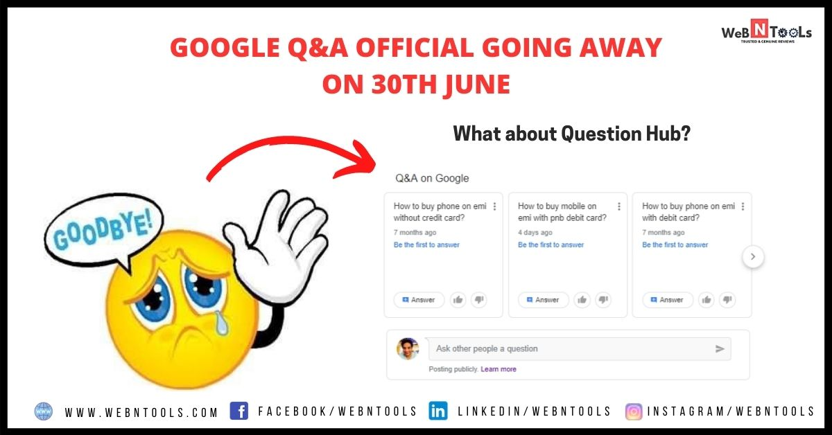 Google Q&A Official Going Away On 30th June April 2021 Update