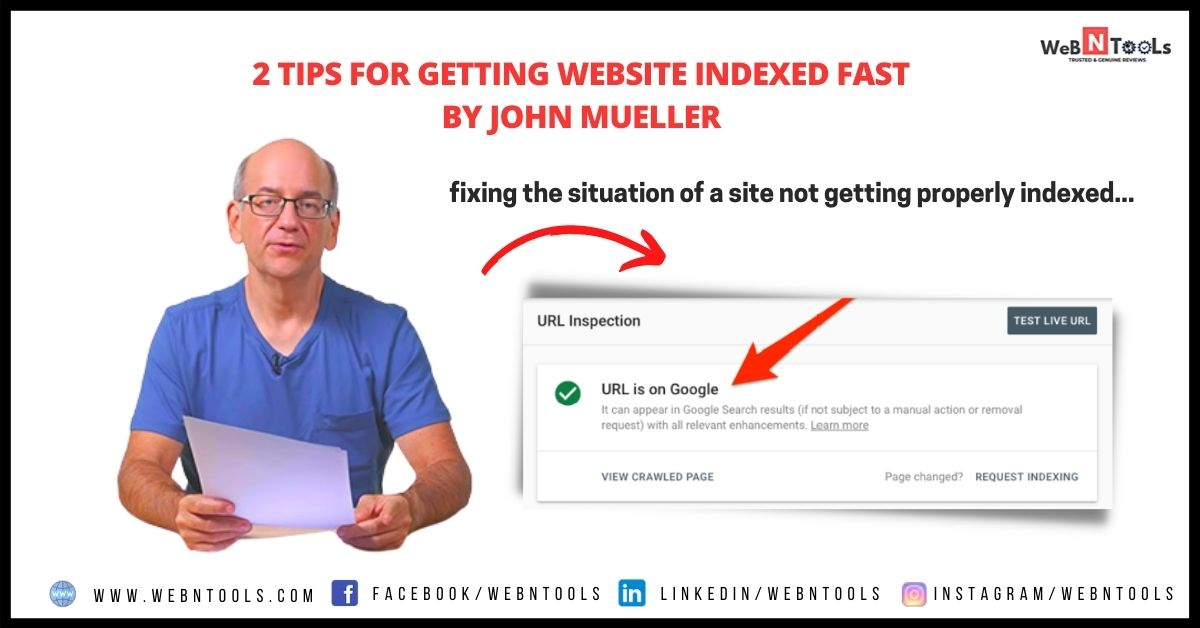 2 Tips For Getting Website Indexed Fast By John Mueller - May 2021 Updates