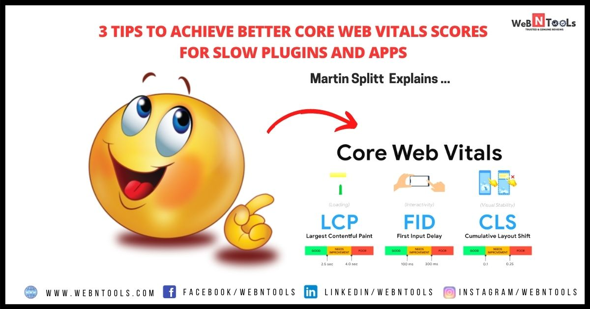 3 Tips To Achieve Better Core Web Vitals Scores For Slow Plugins and Apps - Martin Splitt