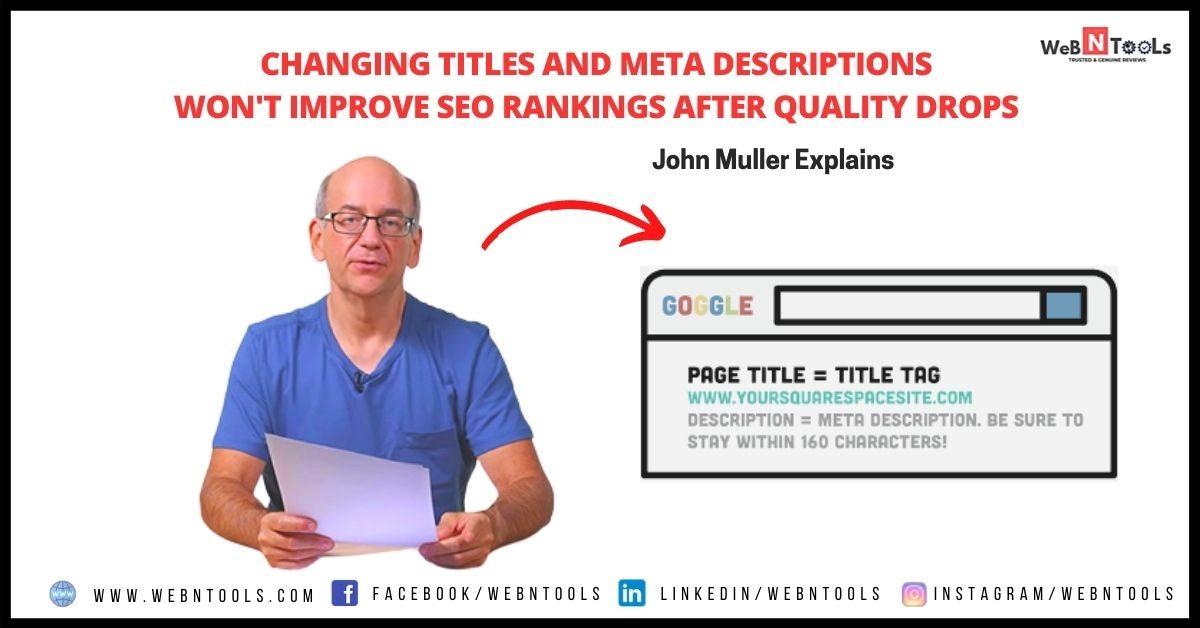 Changing Titles and Meta Descriptions Won't Improve SEO Rankings After Quality Drops - May 2021 Update