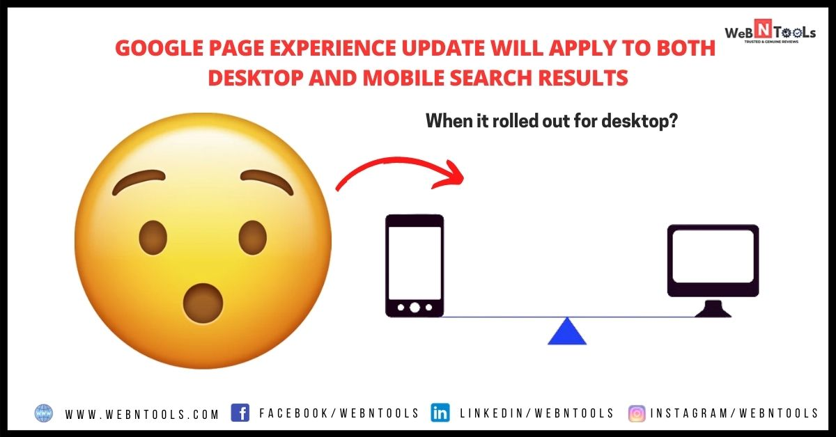 Google Page Experience Update Will Apply To Both Desktop And Mobile Search Results - May 2021 Update