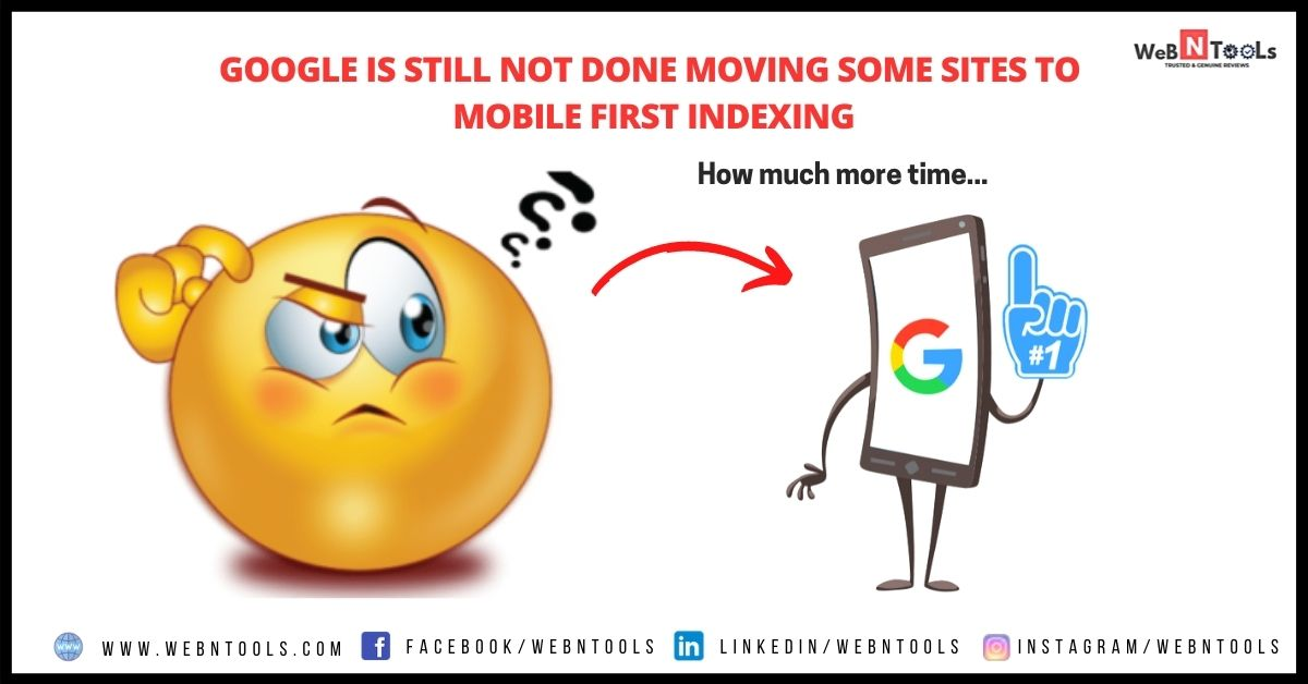 Google is still not done moving some sites to mobile first indexing - May 2021 Update