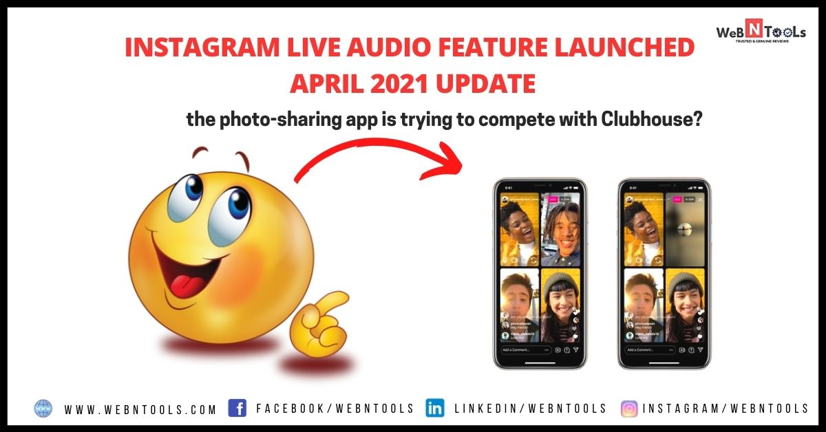 Instagram Live Audio Feature Launched April 2021 Update