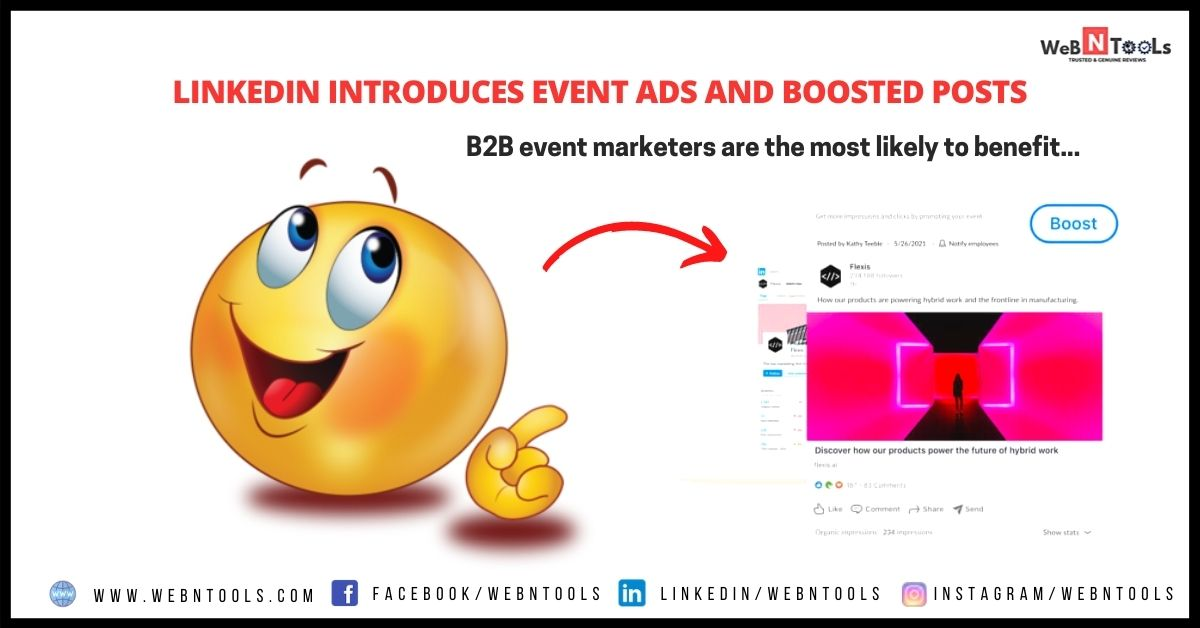 LinkedIn Launched Event Ads and Boosted Posts - May 2021 Updates