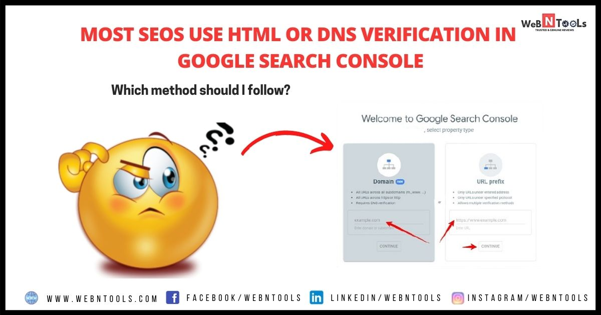 Most SEOs Use HTML Or DNS Verification In Google Search Console - May 2021 Update