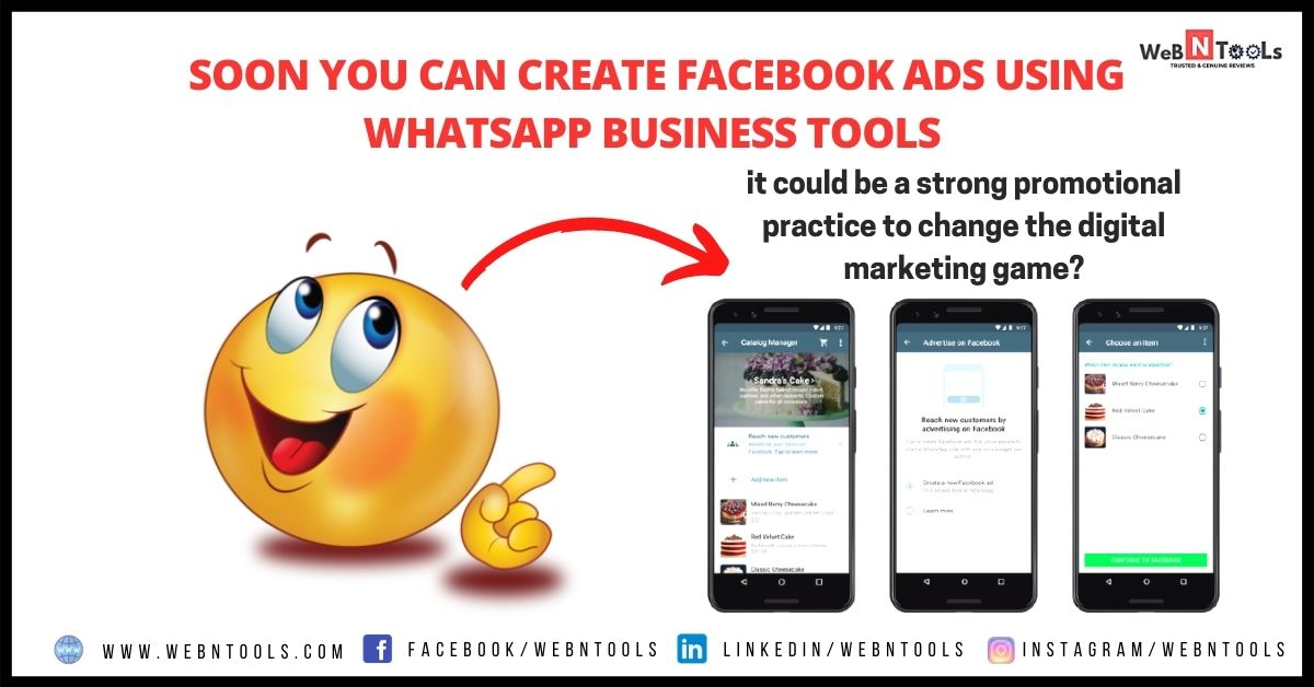 Soon You Can Create Facebook Ads Using WhatsApp Business Tools - April 2021 Update