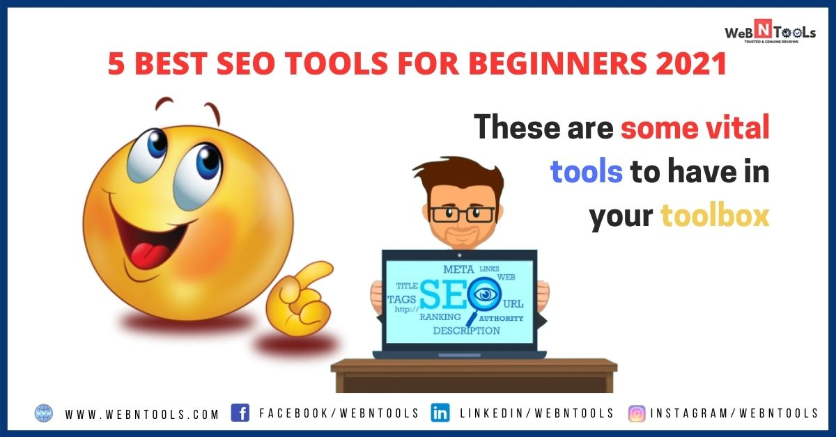 5 Best SEO Tools For Beginners 2021