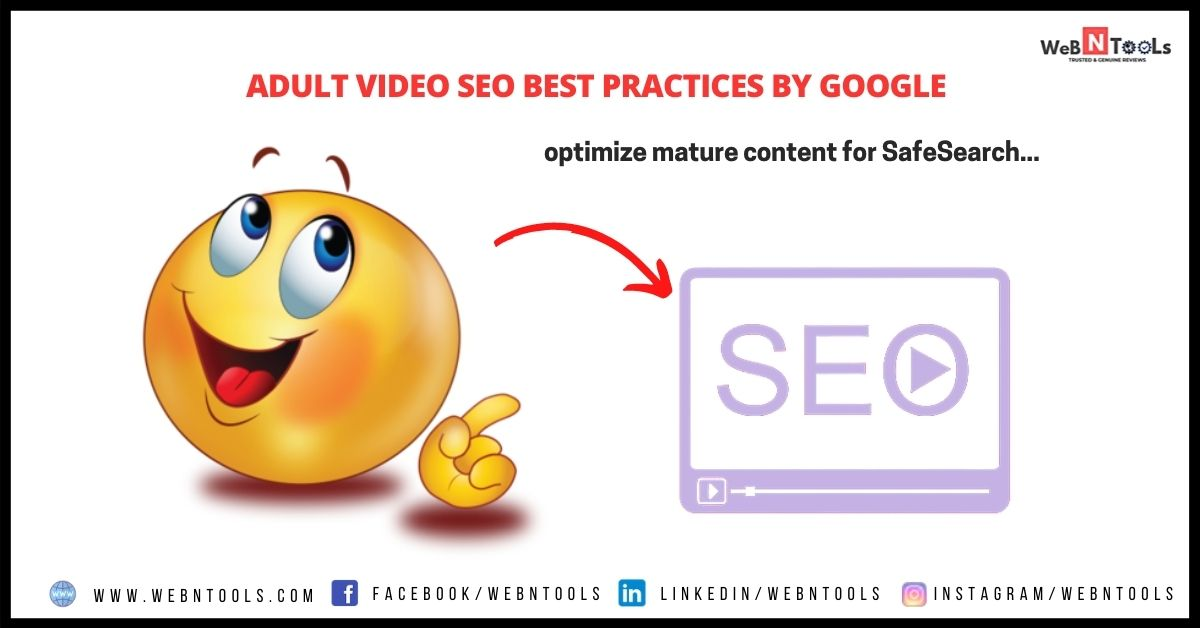 Adult Video SEO Best Practices By Google - June 2021 Update