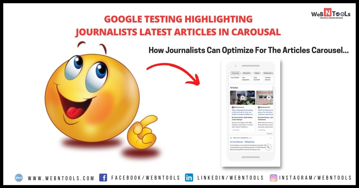 Google Testing Highlighting Journalists Latest Articles in Carousal - June 2021 Update