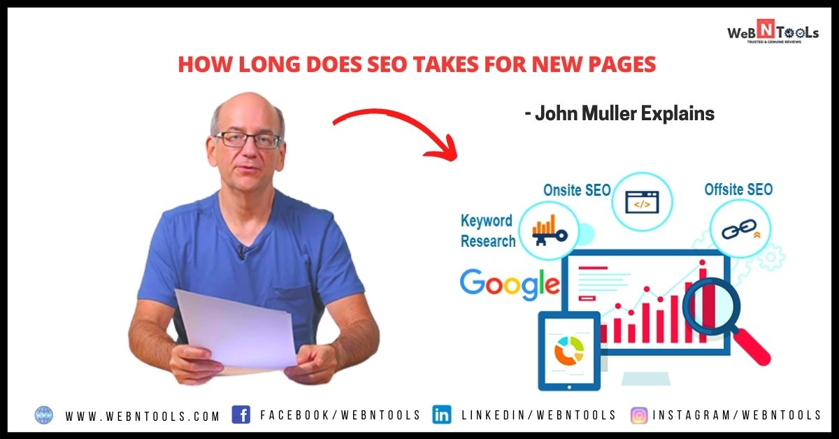 How Long Does SEO Takes for New Pages - John Muller Explains
