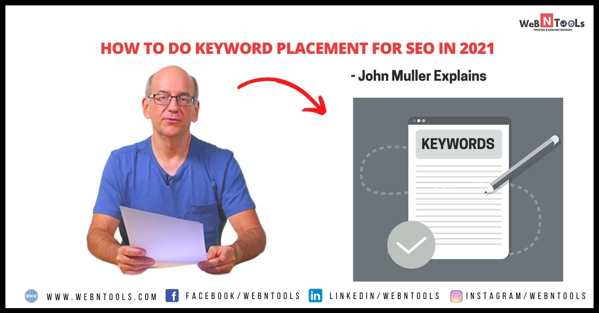 How To Do Keyword Placement For SEO in 2021 - John Muller Explains