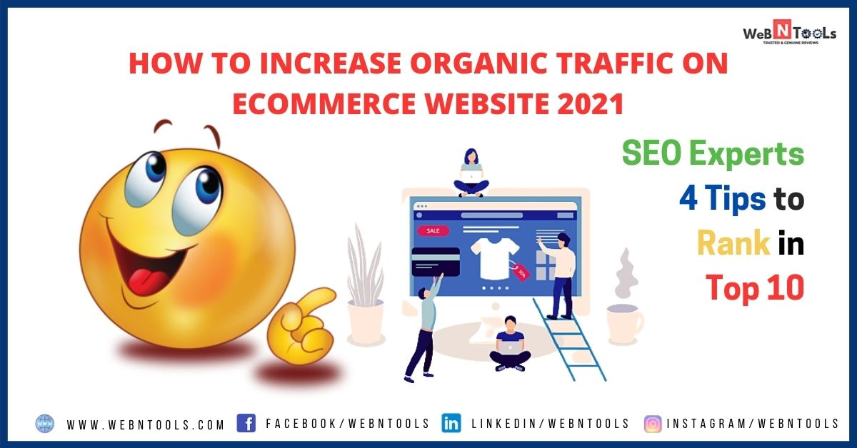 How To Increase Organic Traffic On Ecommerce Website 2021