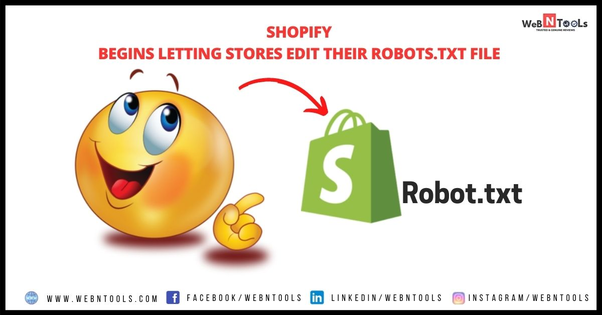 Shopify Begins Letting Stores Edit Their Robots.txt File - June 2021 Update