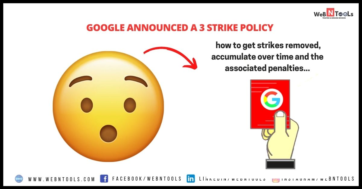 Google Announced a 3 Strike Policy - July 2021 Update