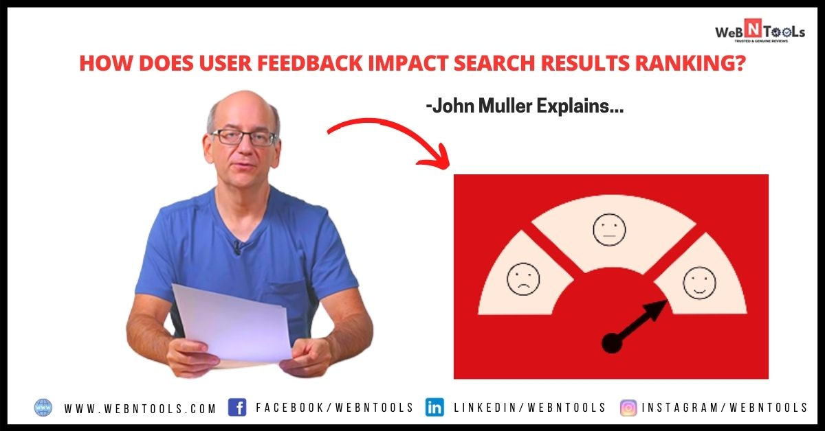 How does user feedback impact search results ranking? John Muller Explains