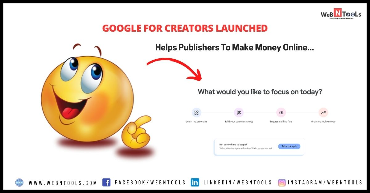 Google For Creators Launched - Helps Publishers To Make Money Online