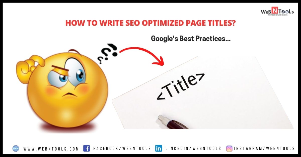 How To Write SEO Optimized Page Titles? Google's Best Practices