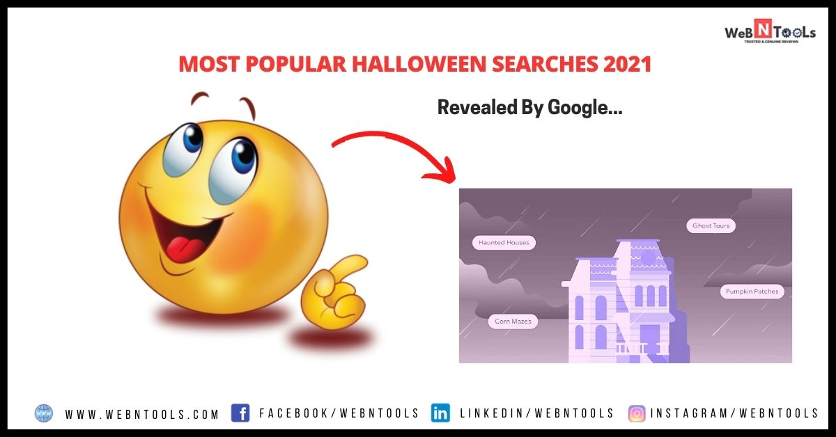 Most Popular Halloween Searches 2021 Revealed By Google